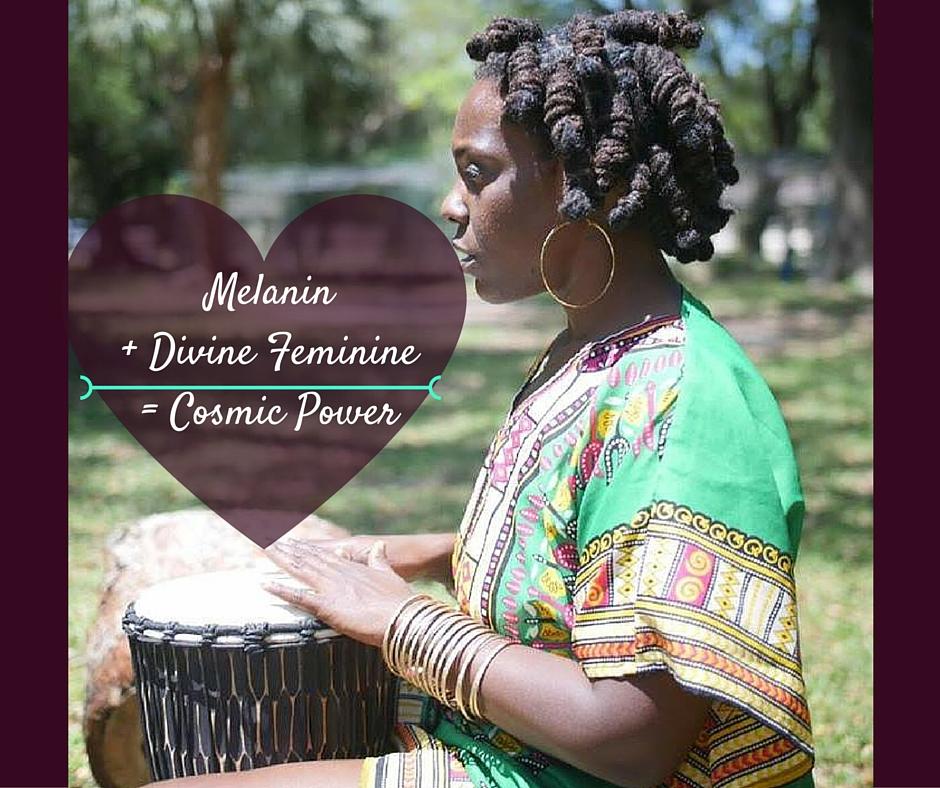 Melanin + Divine Femenine87sa=Cosmic Power